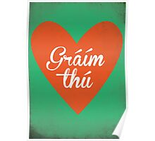 Graim Thu (I Love You) Irish Phrase Poster