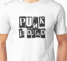 Punk Is Dead Funny Quote Sarcastic Ironic Cool Music Unisex T-Shirt