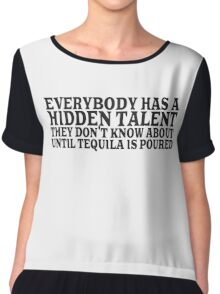 Tequila Drinking Party Funny Quote Talent Humor  Chiffon Top