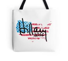 Hillary 2016 Hillary Clinton for President Tote Bag