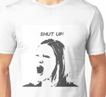 Skyler White - Shut Up Shut Up Shut Up Unisex T-Shirt