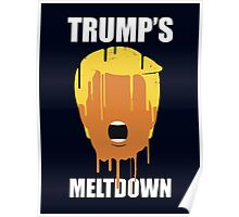 Donald Trump's Meltdown Poster