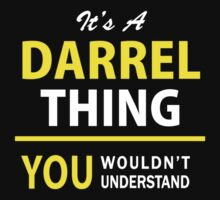 It's A DARREL thing, you wouldn't understand !! by satro