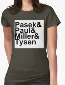 Pasek & Paul, Miller & Tysen Womens Fitted T-Shirt