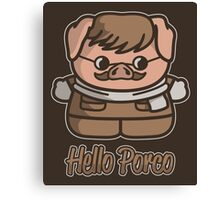 Hello Porco Canvas Print
