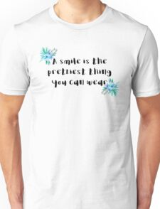 A smile is the prettiest thing you can wear Unisex T-Shirt