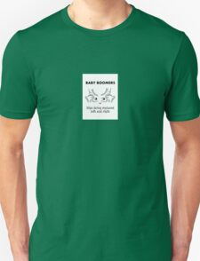 Baby Boomers – Hips being replaced left and right Unisex T-Shirt