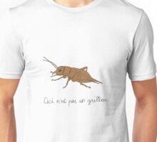 Ceci n'est pas un grillon Unisex T-Shirt