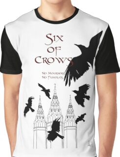 Six of Crows ~ Leigh Bardugo Graphic T-Shirt
