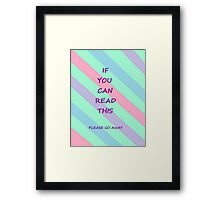 If You Can Read This Framed Print