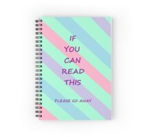 If You Can Read This Spiral Notebook
