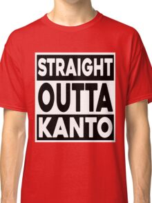 Straight Outta Kanto Classic T-Shirt