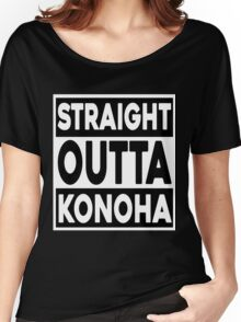 Straight Outta Konoha Women's Relaxed Fit T-Shirt