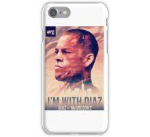 Ufc 202 - Im With Nate Diaz v Conor MCGregor iPhone Case/Skin