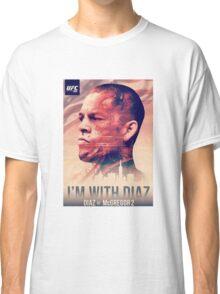 Ufc 202 - Im With Nate Diaz v Conor MCGregor Classic T-Shirt
