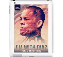 Ufc 202 - Im With Nate Diaz v Conor MCGregor iPad Case/Skin