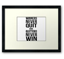 Quote - Winners Never Quit Framed Print