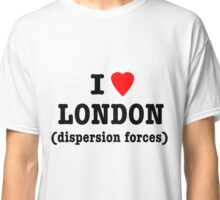 I Love London (Dispersion Forces) Classic T-Shirt