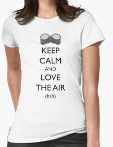 Love your hair WAIT NO Womens Fitted T-Shirt
