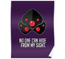 No one can hide from my sight Poster