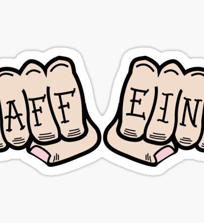 Caffeine Knuckle Tats Sticker