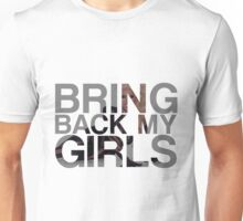 RuPaul - Bring Back My Girls Unisex T-Shirt