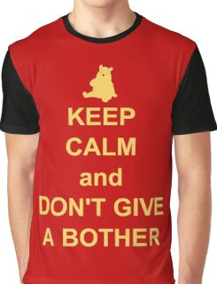 Keep Calm and Don't Give a Bother Graphic T-Shirt