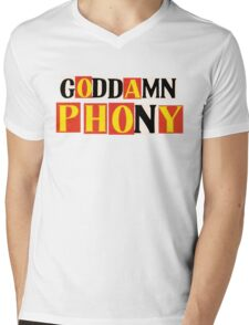 Goddamn Phony Mens V-Neck T-Shirt