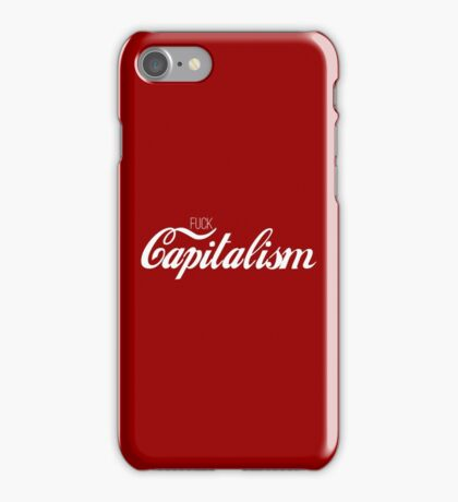 Fuck Capitalism Political Protest iPhone Case/Skin