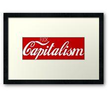 Fuck Capitalism Political Protest Framed Print