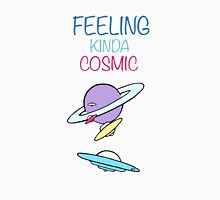 FEELING KINDA COSMIC Unisex T-Shirt