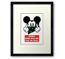 disobey smoke weed and fuck the police Framed Print