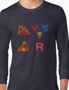 Team Rocket is best team shirt! Long Sleeve T-Shirt