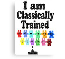 I am Classically Trained (vintage) Canvas Print