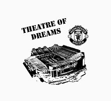 Old Trafford - Theatre of Dreams - Manchester United Unisex T-Shirt