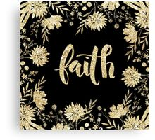 """faith"",typography,cool text,christian,Jesus,religion,faith,God Canvas Print"