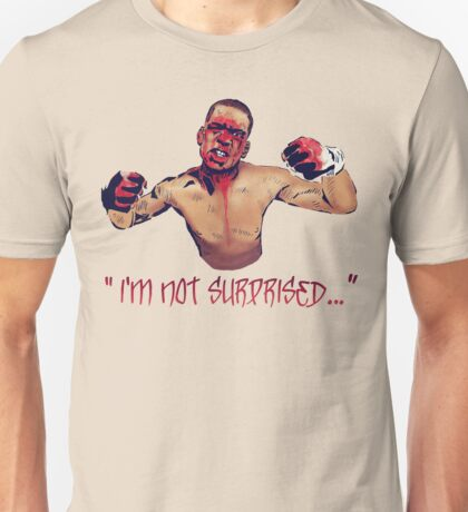 I'M NOT SURPRISED Unisex T-Shirt
