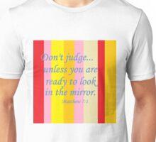 Don't Judge! Unisex T-Shirt