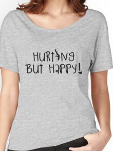 Pole Dancing Fitness - Hurting but happy Women's Relaxed Fit T-Shirt