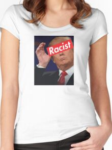 donald trump racist Women's Fitted Scoop T-Shirt