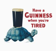HAVE A GUINNESS WHEN YOURE TIRED Kids Tee