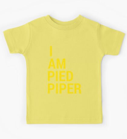 I AM PIED PIPER Kids Tee