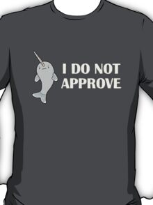 The Disapproving Narwhal  T-Shirt