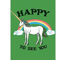 Happy To See You Photographic Print