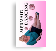 Mermaid Dancing - Fat Amy Canvas Print