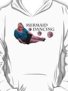 Mermaid Dancing - Fat Amy T-Shirt