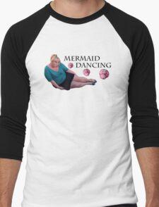 Mermaid Dancing - Fat Amy Men's Baseball ¾ T-Shirt