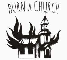 Burn a Church! One Piece - Long Sleeve