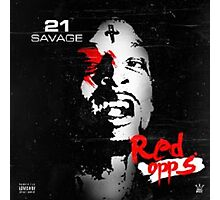 21 Savage Red Opps Photographic Print