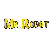 Mr. Robot! Photographic Print